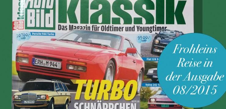 Autobild Klassik Entschleunigung Goggo 2015 Frohleins Reise